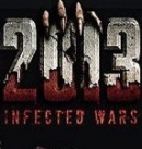 2013 : Infected Wars