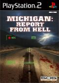 Michigan : Report From Hell