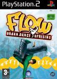 Flow : Urban Dance Uprising