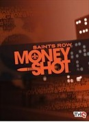 Saints Row : Money Shot