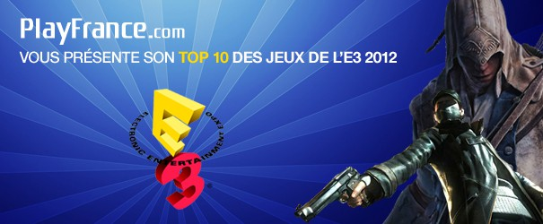 E3 2012 : le Top 10 de ce qu'il ne fallait pas rater - 1